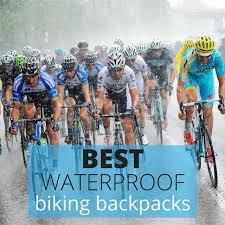 best road bike rain jacket 10 best waterproof biking backpacks in 2018 the biker s backpack