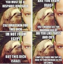 Sloth Asthma Meme - hahaha that sloth is funny animals pinterest sloth memes