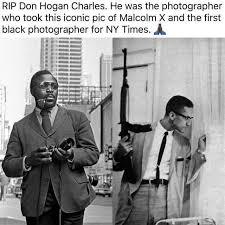 Malcolm X Memes - dopl3r com memes rip don hogan charles he was the photographer