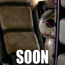 Soon Car Meme - soon bb8 imgur