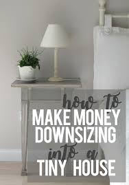 how to make money while downsizing into a tiny house hawk hill
