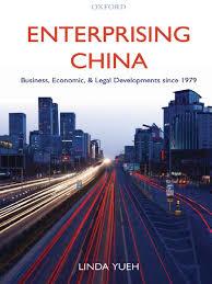enterprising china business economic and legal developments since