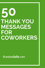 51 thank you messages for coworkers thank you messages your
