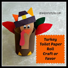 turkey toilet paper roll craft or favor grandparentsplus