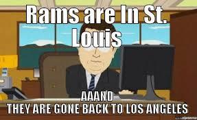 St Louis Rams Memes - l a rams quickmeme