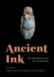 amazon com ancient ink the archaeology of tattooing mclellan