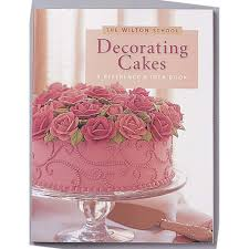 decorating cakes a reference u0026 idea book wilton