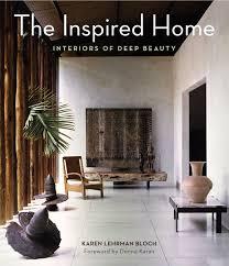 home interior book the inspired home karen lehrman bloch hardcover