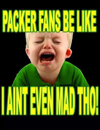 Aint Even Mad Meme - 22 meme internet packer fans be like i aint even mad tho