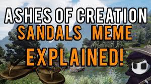 Creation Meme - ashes of creation sandals meme explained youtube