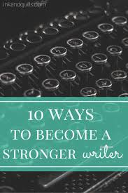 resume writing skill best 25 improve writing skills ideas on pinterest writing every writer wants to improve their craft but how can you strengthen your writing skills