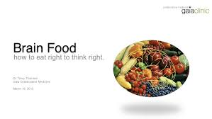 brain food how to eat right to think right
