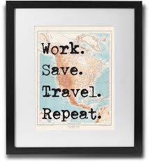 work and travel images Work save travel repeat limitedaddition png