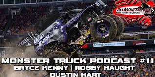 monster truck podcast episode 11 bryce kenny mohawk warrior