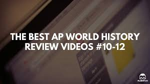 the best ap world history review videos crash course world