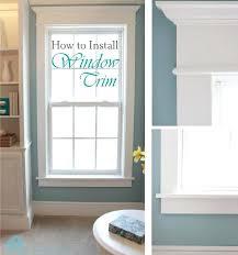 Interior Window Trims Interior Door Trim Molding Ideas How To Install Window Trim