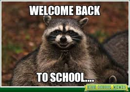 Going Back To School Meme - 10 memes for back to school the educators room