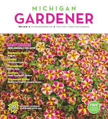 may 2016 by michigan gardener issuu