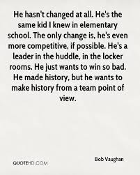 Teampoint Bad Bob Vaughan Quotes Quotehd