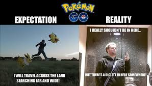 Pokemon Funny Memes - pokemon go expectation vs reality funny meme funny memes