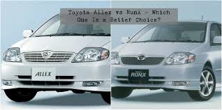 toyota dealer japan toyota allex vs runx which is the better choice car from japan