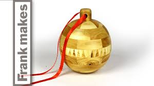 woodturning a segmented christmas ornament 2014 youtube