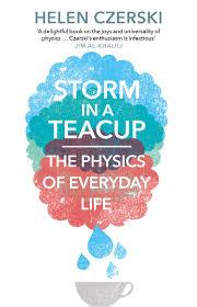 storm in a teacup storm in a teacup by helen czerski penguin books australia