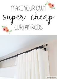 Expensive Curtain Rods The Cheapest Diy Curtain Rods Ever Super Simple