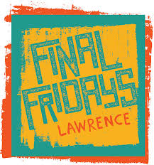 final fridays in lawrence