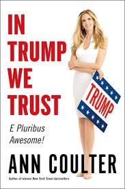 in trump we trust ebook by ann coulter 9780735214477 rakuten kobo