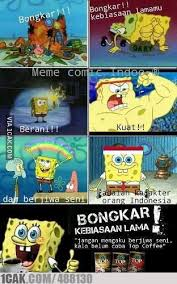 Meme Spongebob Indonesia - top kopi versi spongebob 1cak for fun only