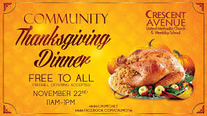 annual community thanksgiving dinner crescent avenue united