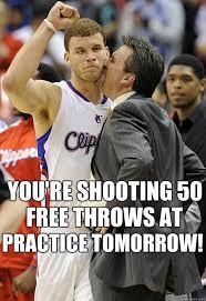 Blake Griffin Memes - you re shooting 50 free throws at practice tomorrow blake