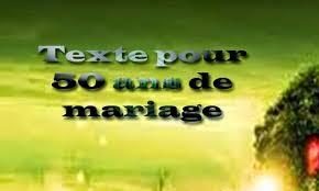 texte anniversaire de mariage 50 ans poème joyeux anniversaire de mariage 50 ans comment et où trouver