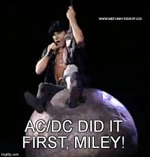 Wrecking Ball Meme - acdc funny photos ac dc did it first meme miley cyrus wrecking