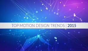 design graphic trends 2015 motion design trends of 2015