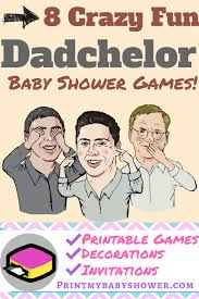 nothing but a dadchelor party print my baby shower