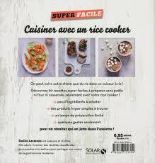 inventer une recette de cuisine livre cuisiner avec un rice cooker 90 recettes inédites au cuiseur