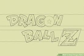4 ways to draw dragon ball z wikihow