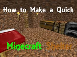 how to make a quick minecraft shelter hubpages