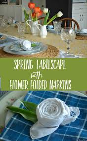 spring tablescape with flower folded napkins tutorial