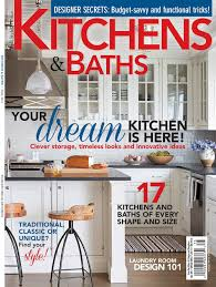 kitchen and bath remodel magazine free kitchen bath design news