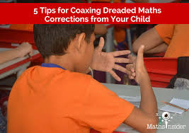 5 tips for coaxing dreaded maths corrections from your child