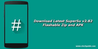 su apk supersu v2 82 flashable zip and apk