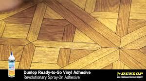 Laminate Floor Adhesive Dunlop Ready To Go Vinyl Spray Adhesive Youtube