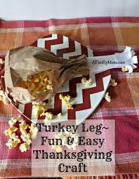 turkey leg and easy thanksgiving craft