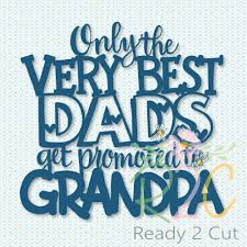 the best dads get promoted to only the best dads get promoted to