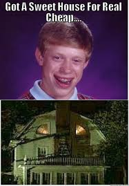 Blb Meme - blb bad luck brian amityville horror quickmeme