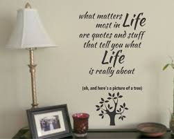 matters most etsy matters most life are quotes vinyl wall lettering decals