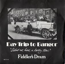 Seeking Dram 45cat Fiddler S Dram Daytrip To Bangor Didn T We A